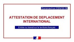 CORONAVIRUS - COVID-19 : attestation de déplacement international (...)